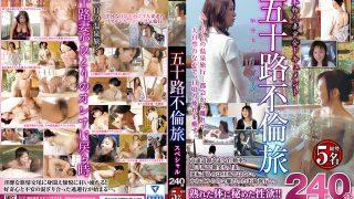 五十路不倫旅スペシャル240分